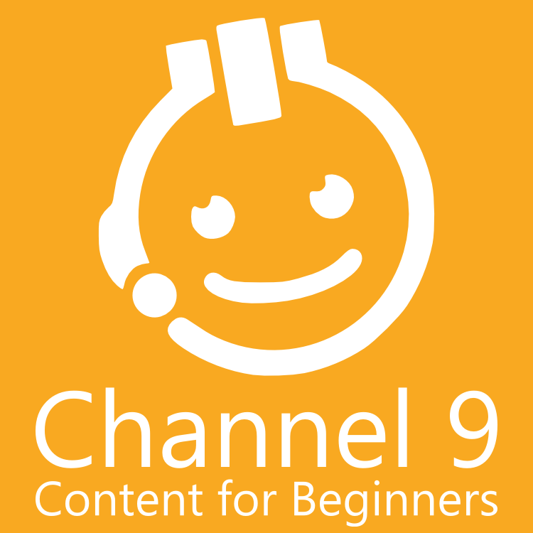 Channel 9 for Beginners